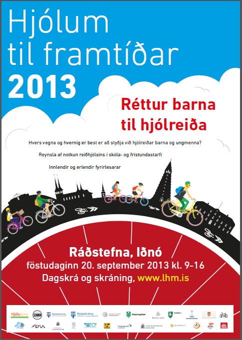 Hjólum til framtíðar 2013 - Réttur barna til hjólreiða